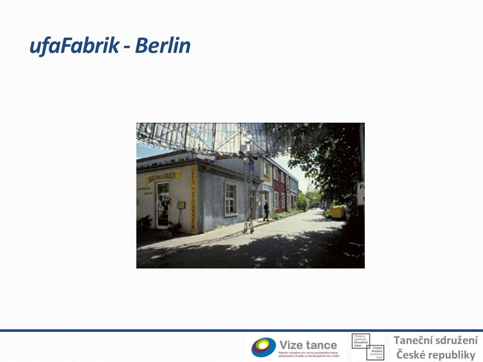 ufaFabrik - Berlin