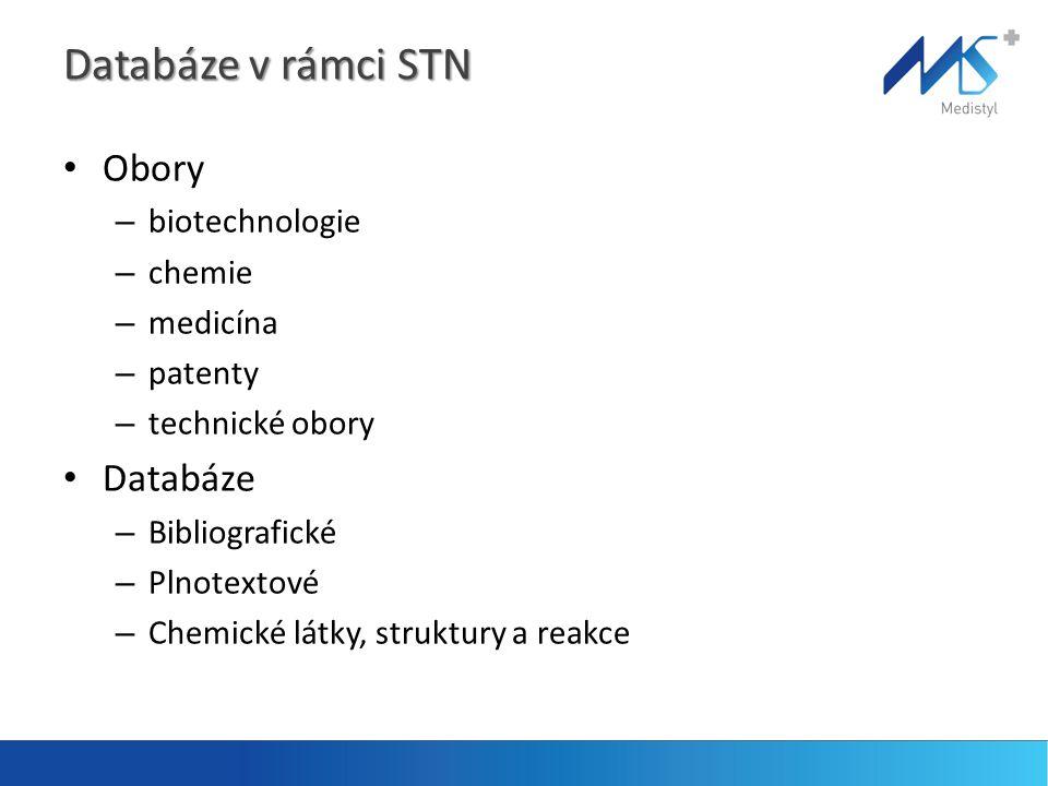 Databáze v rámci STN • Obory – biotechnologie – chemie – medicína – patenty – technické obory • Databáze – Bibliografické – Plnotextové – Chemické látky, struktury a reakce