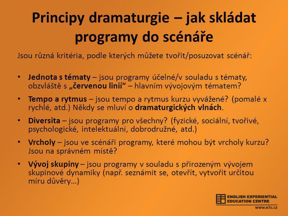"""Principy dramaturgie – jak skládat programy do scénáře Jsou různá kritéria, podle kterých můžete tvořit/posuzovat scénář: • Jednota s tématy – jsou programy účelné/v souladu s tématy, obzvláště s """"červenou linií – hlavním vývojovým tématem."""