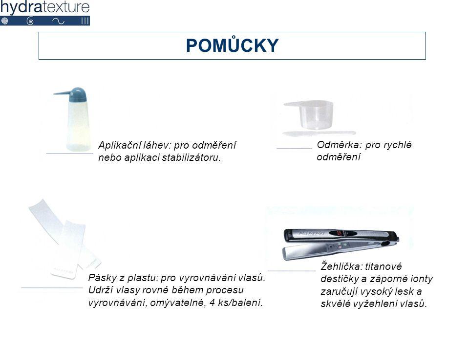 POMŮCKY Aplikační láhev: pro odměření nebo aplikaci stabilizátoru. Odměrka: pro rychlé odměření Pásky z plastu: pro vyrovnávání vlasů. Udrží vlasy rov