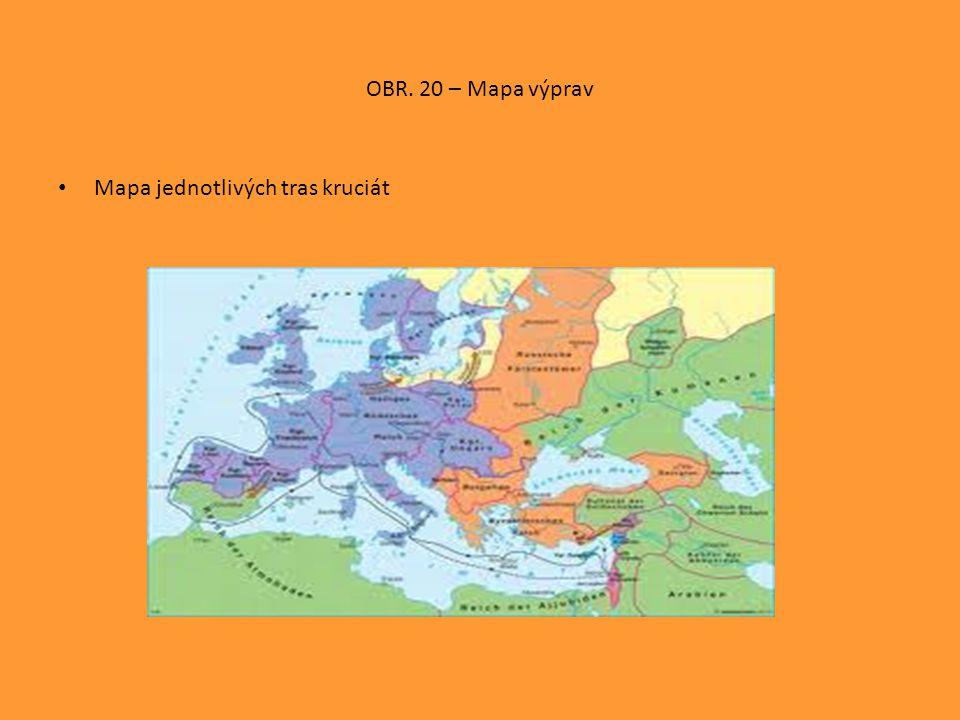 OBR. 20 – Mapa výprav • Mapa jednotlivých tras kruciát