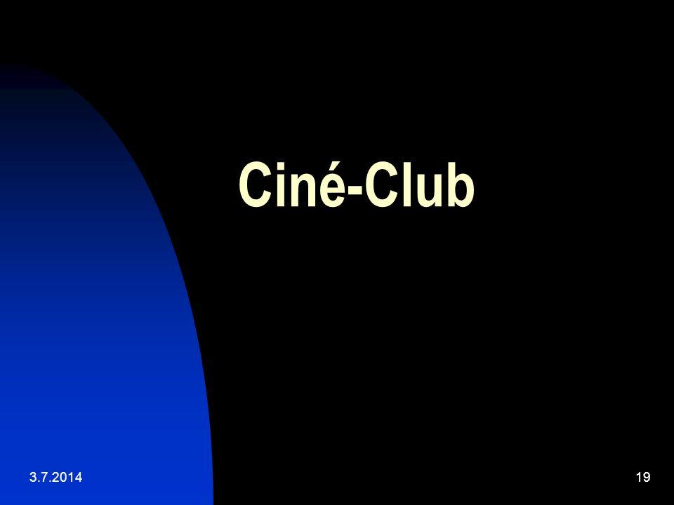 3.7.201419 Ciné-Club