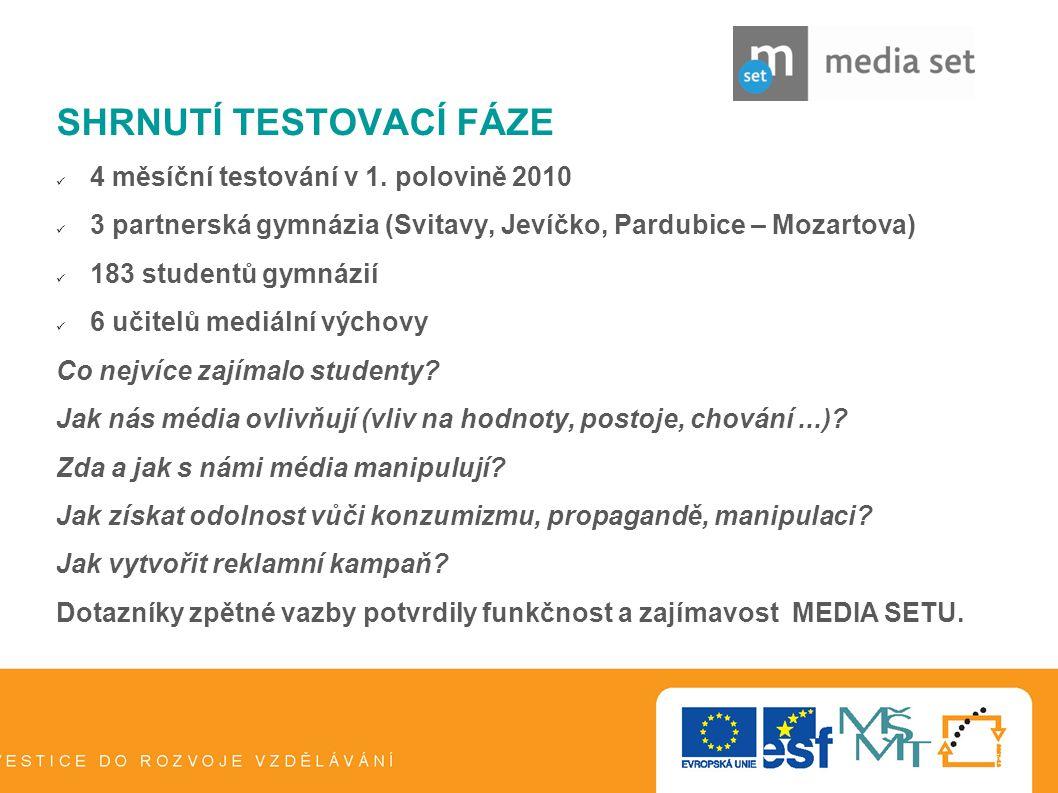13 SHRNUTÍ TESTOVACÍ FÁZE  4 měsíční testování v 1. polovině 2010  3 partnerská gymnázia (Svitavy, Jevíčko, Pardubice – Mozartova)  183 studentů gy