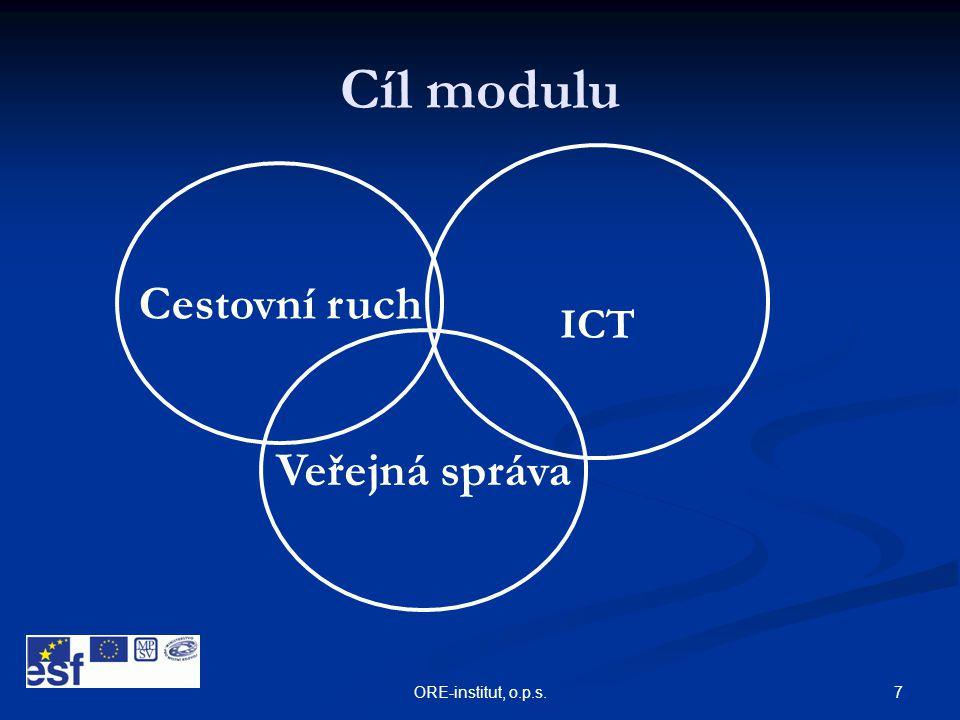 7ORE-institut, o.p.s. Cíl modulu Cestovní ruch ICT Veřejná správa