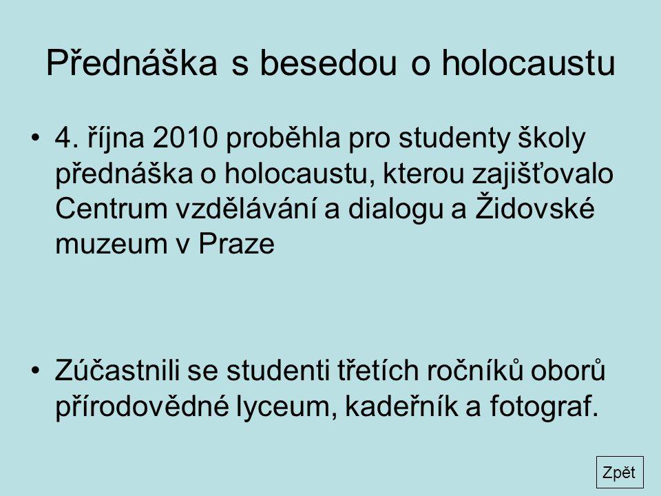 Přednáška s besedou o holocaustu •4.