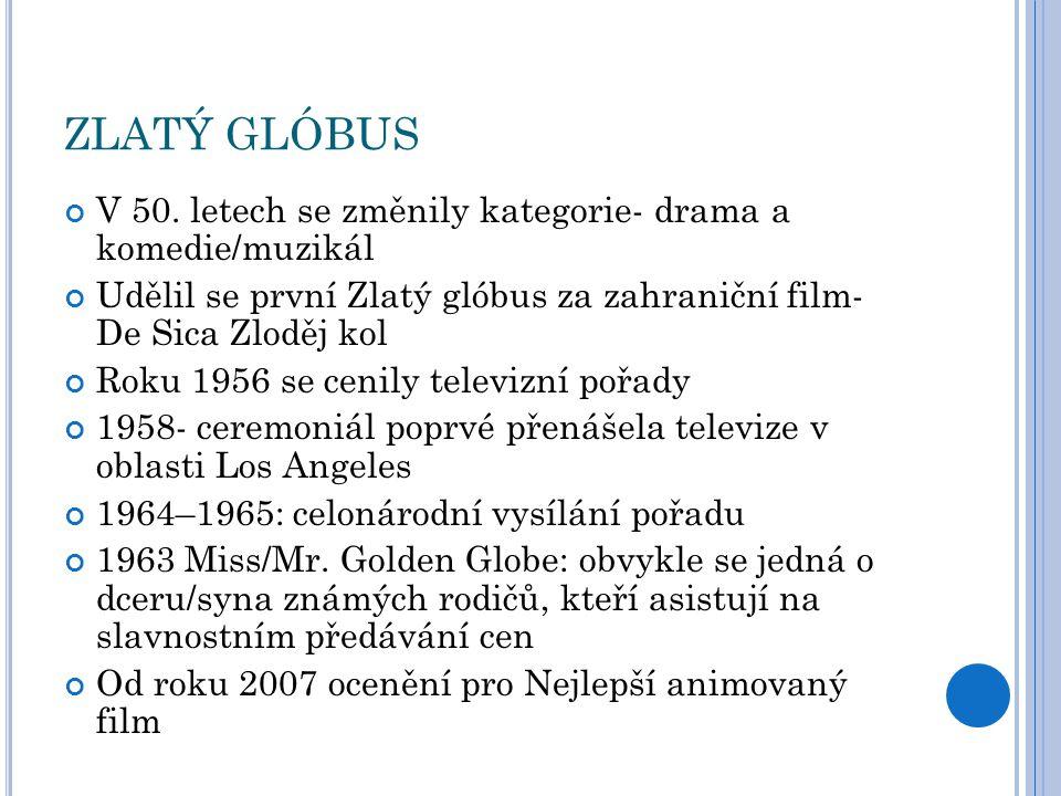 ZLATÝ GLÓBUS- ZAJÍMAVOST Roku 2008- stávka hollywoodských scénáristů Nekonal se ceremoniál 65.