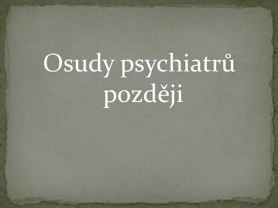 Osudy psychiatrů později