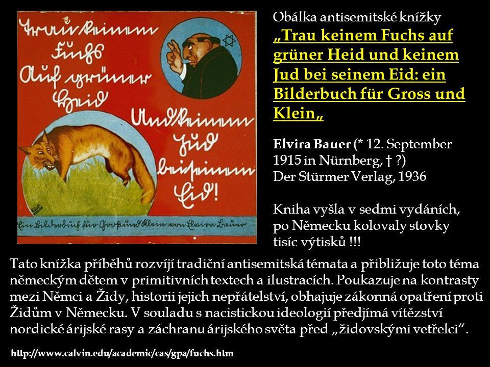 """Obálka antisemitské knížky """"Trau keinem Fuchs auf grüner Heid und keinem Jud bei seinem Eid: ein Bilderbuch für Gross und Klein"""" Elvira Bauer (* 12. S"""