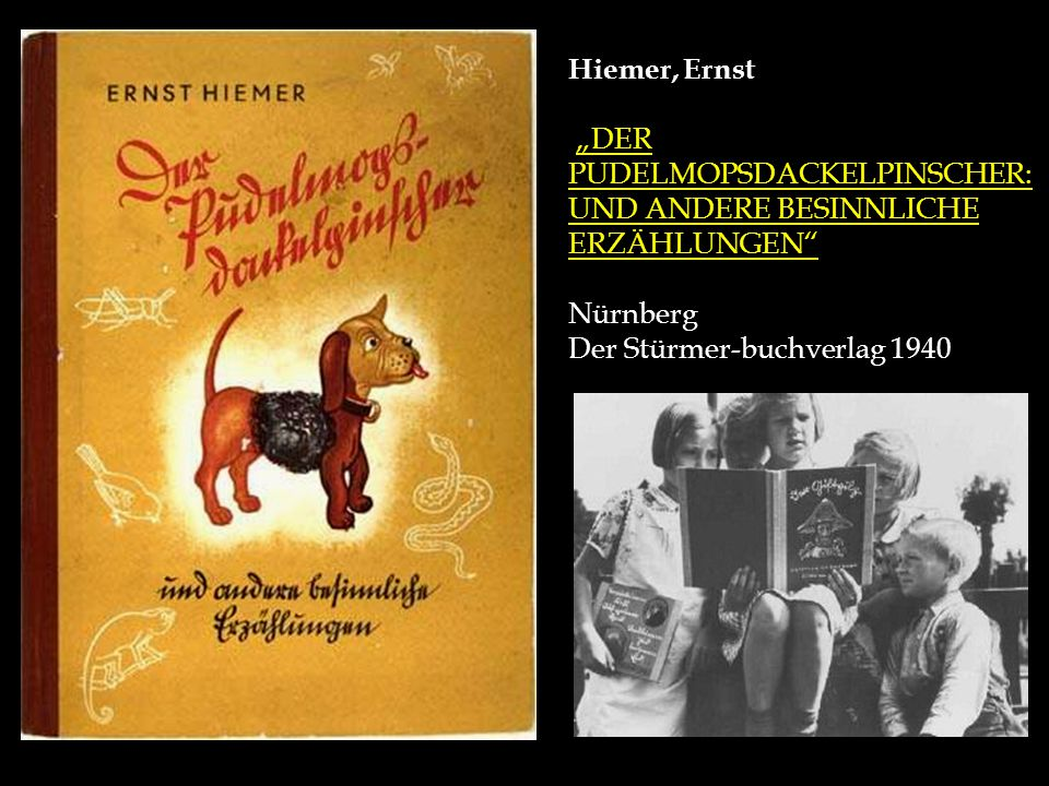 """Hiemer, Ernst """"DER PUDELMOPSDACKELPINSCHER: UND ANDERE BESINNLICHE ERZÄHLUNGEN"""" Nürnberg Der Stürmer-buchverlag 1940"""