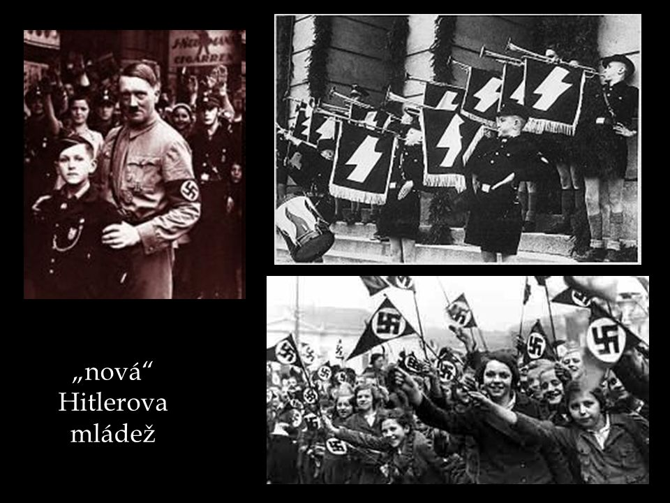 """nová"" Hitlerova mládež"