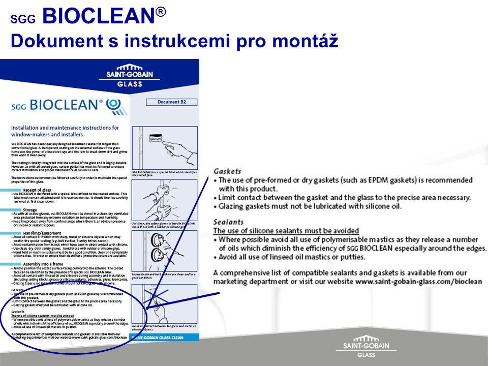 SGG BIOCLEAN ® Dokument s instrukcemi pro montáž