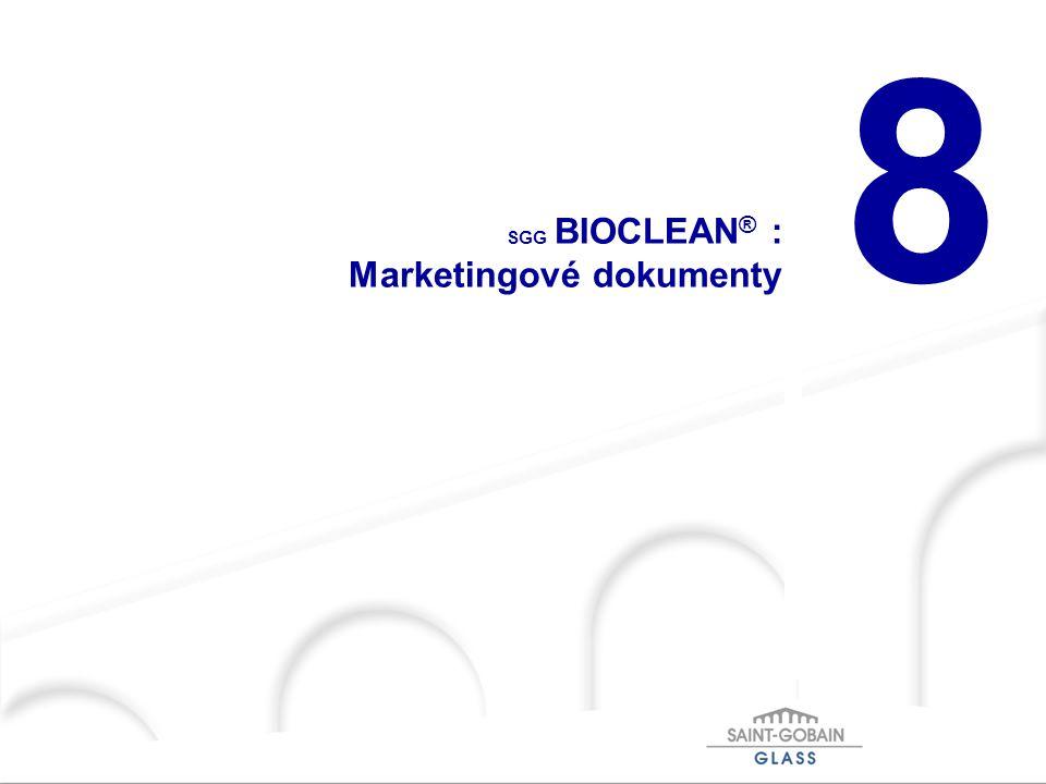 8 SGG BIOCLEAN ® : Marketingové dokumenty