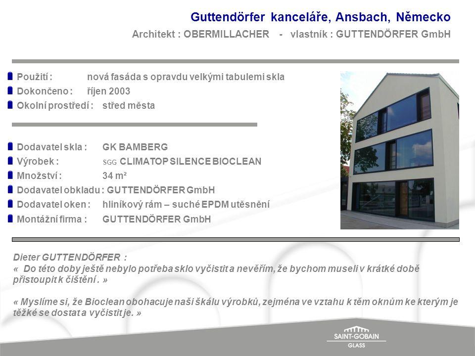 Guttendörfer kanceláře, Ansbach, Německo Architekt : OBERMILLACHER - vlastník : GUTTENDÖRFER GmbH Dieter GUTTENDÖRFER : « Do této doby ještě nebylo po