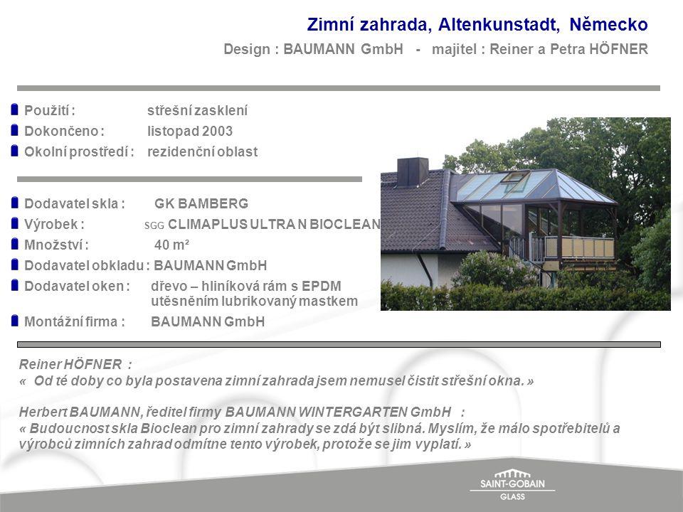 Zimní zahrada, Altenkunstadt, Německo Design : BAUMANN GmbH - majitel : Reiner a Petra HÖFNER Reiner HÖFNER : « Od té doby co byla postavena zimní zah