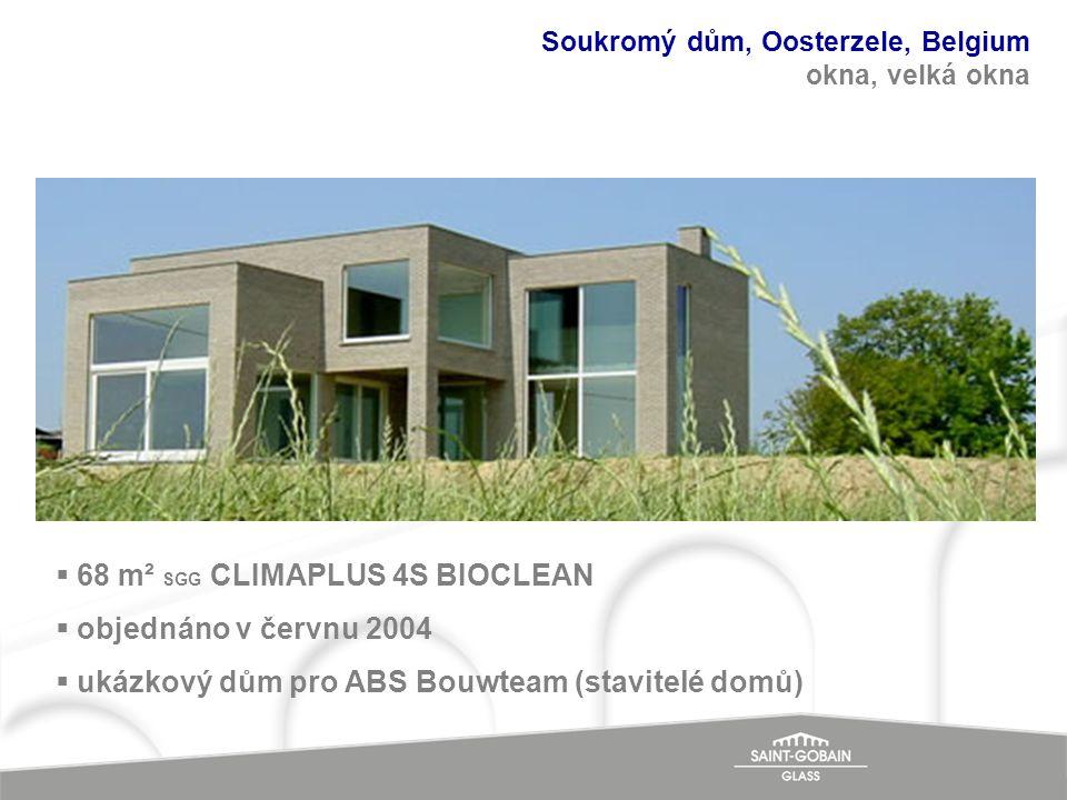 Soukromý dům, Oosterzele, Belgium okna, velká okna  68 m² SGG CLIMAPLUS 4S BIOCLEAN  objednáno v červnu 2004  ukázkový dům pro ABS Bouwteam (stavit