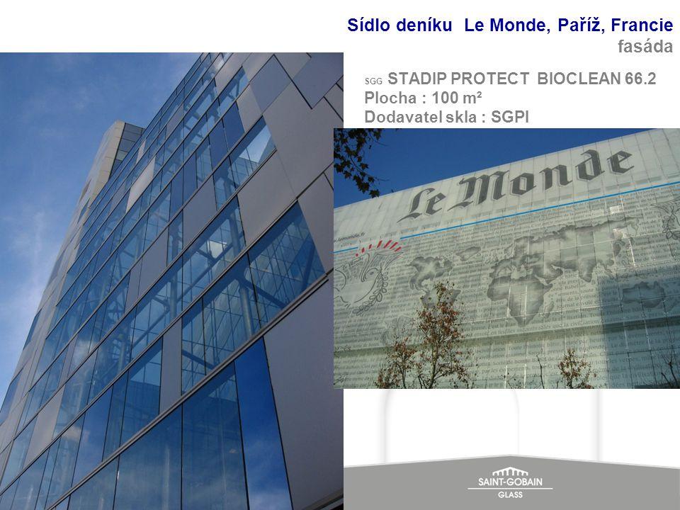 SGG STADIP PROTECT BIOCLEAN 66.2 Plocha : 100 m² Dodavatel skla : SGPI Sídlo deníku Le Monde, Paříž, Francie fasáda