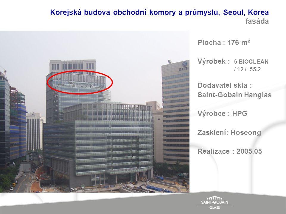 Korejská budova obchodní komory a průmyslu, Seoul, Korea fasáda Plocha : 176 m² Výrobek : 6 BIOCLEAN / 12 / 55.2 Dodavatel skla : Saint-Gobain Hanglas