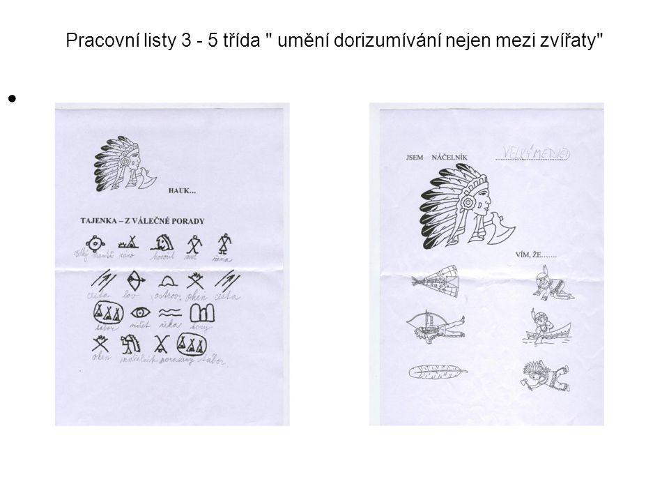 Pracovní listy 3 - 5 třída umění dorizumívání nejen mezi zvířaty •