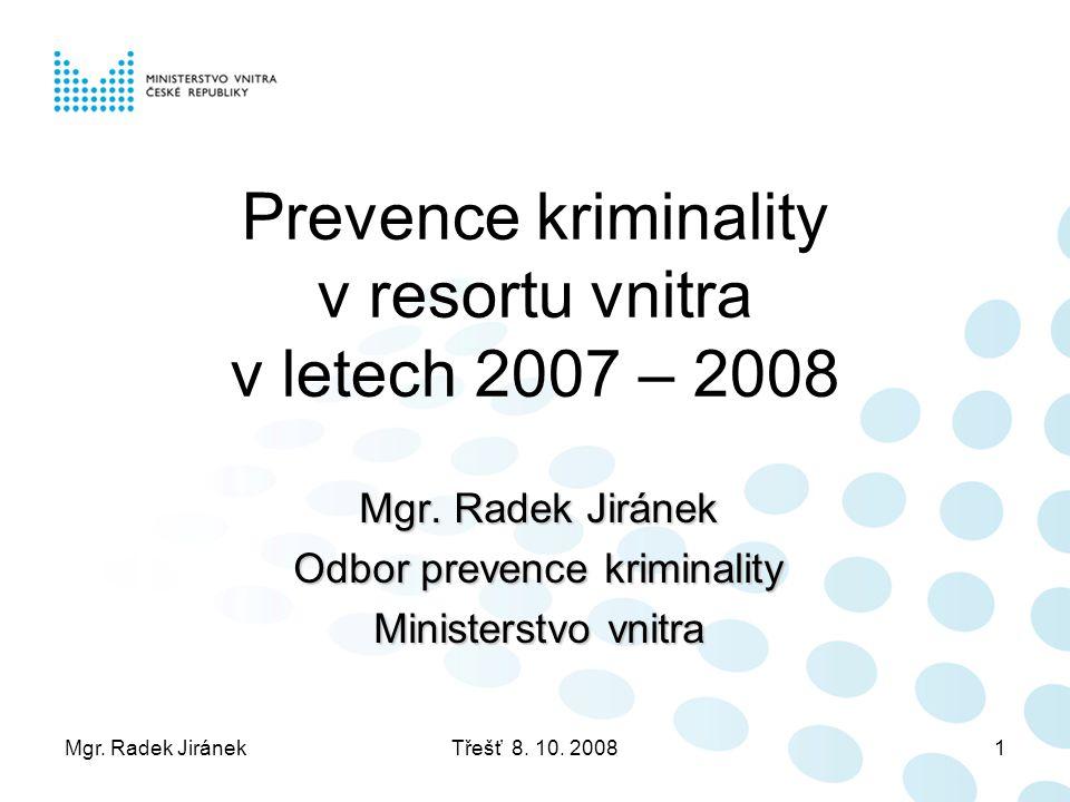 Mgr.Radek JiránekTřešť 8. 10. 200812 2.