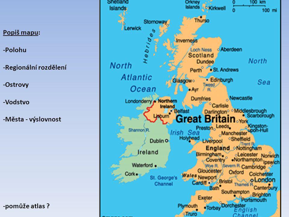 Spojené království Velké Británie a Severního Irska Konstituční monarchie složená ze čtyř zemí: Anglie, Skotsko, Wales a Severní Irsko.