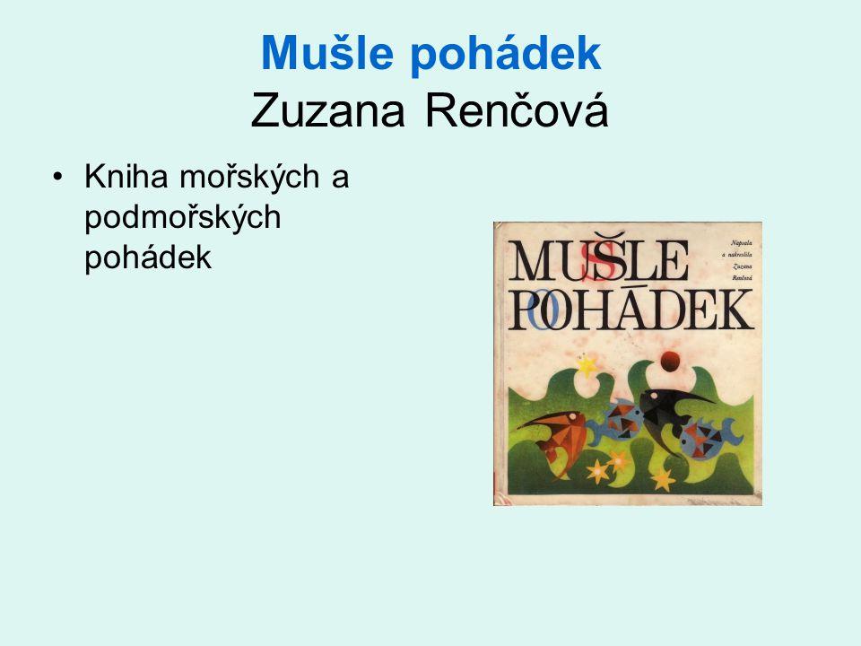 Mušle pohádek Zuzana Renčová •Kniha mořských a podmořských pohádek