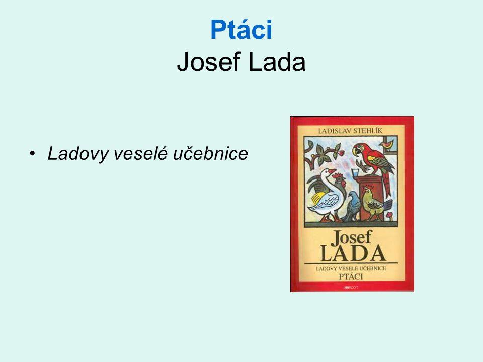 Ptáci Josef Lada •Ladovy veselé učebnice