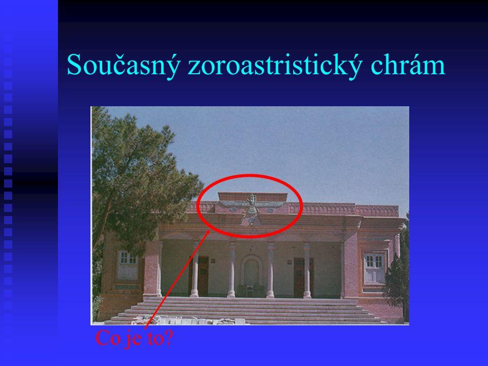 Současný zoroastristický chrám Co je to?