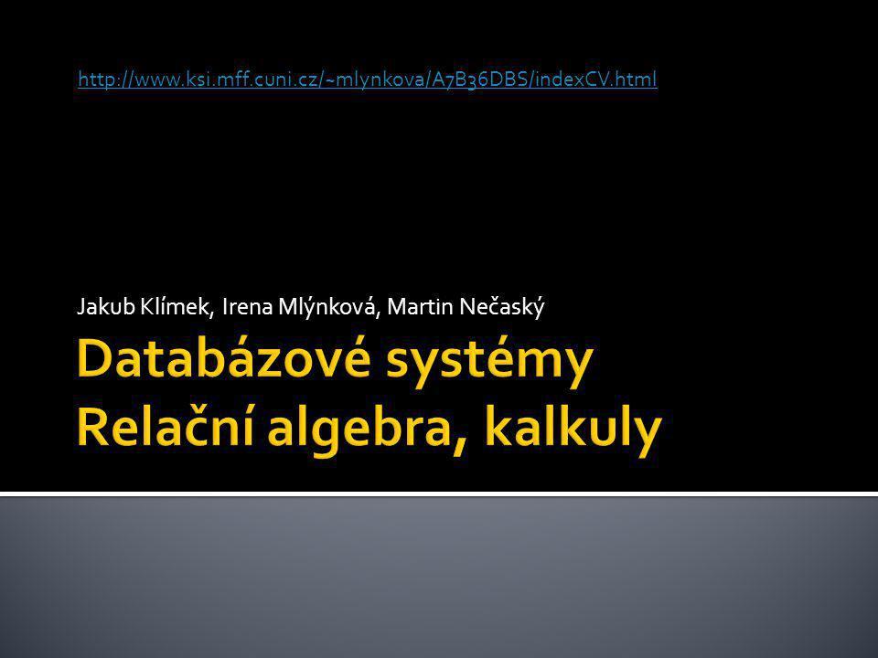 Jakub Klímek, Irena Mlýnková, Martin Nečaský http://www.ksi.mff.cuni.cz/~mlynkova/A7B36DBS/indexCV.html