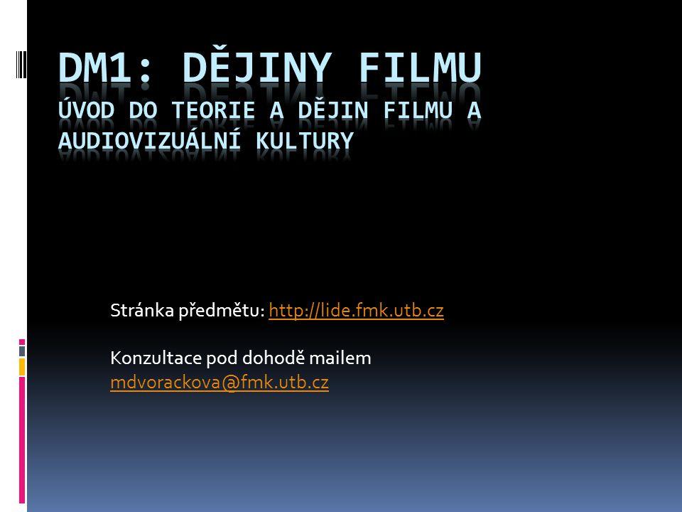 Stránka předmětu: http://lide.fmk.utb.czhttp://lide.fmk.utb.cz Konzultace pod dohodě mailem mdvorackova@fmk.utb.cz mdvorackova@fmk.utb.cz