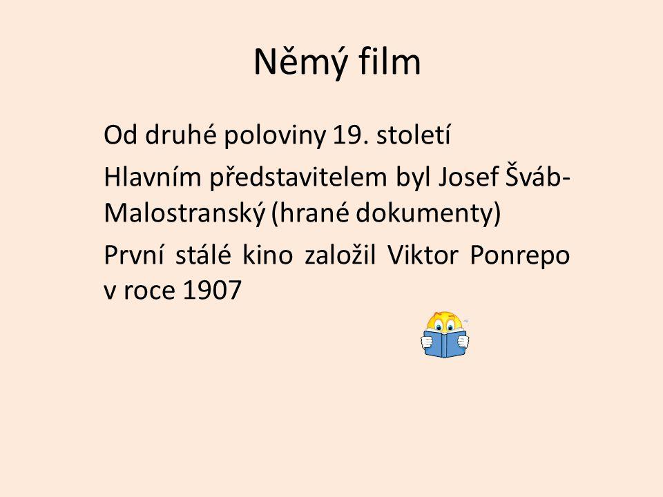 Němý film Od druhé poloviny 19.