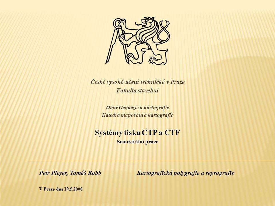 1.Systémy tisku CTP a CTF Systémy tisku CTP a CTF 2.