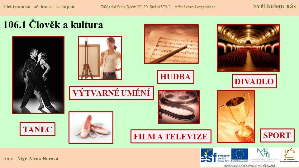 106.1 Člověk a kultura Elektronická učebnice - I.