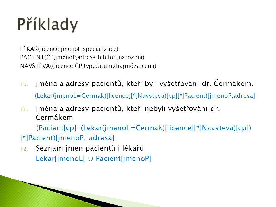  Select MIN(Věk) as Nejmladší from Student Student LoginPříjmeníJménoVěk Dra025DrábekTomáš23 Sip001ŠípkováRůžena29 Zub011ZubatáEvaNULL Nov098NovákBohumil13 Nejmladší 13