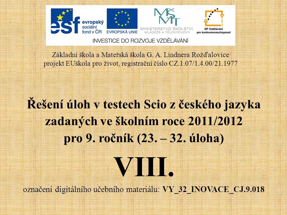 Řešení úloh v testech Scio z českého jazyka zadaných ve školním roce 2011/2012 pro 9.