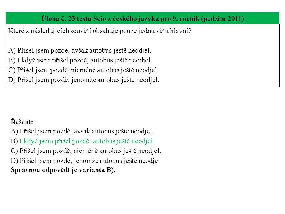 Úloha č.23 testu Scio z českého jazyka pro 9.