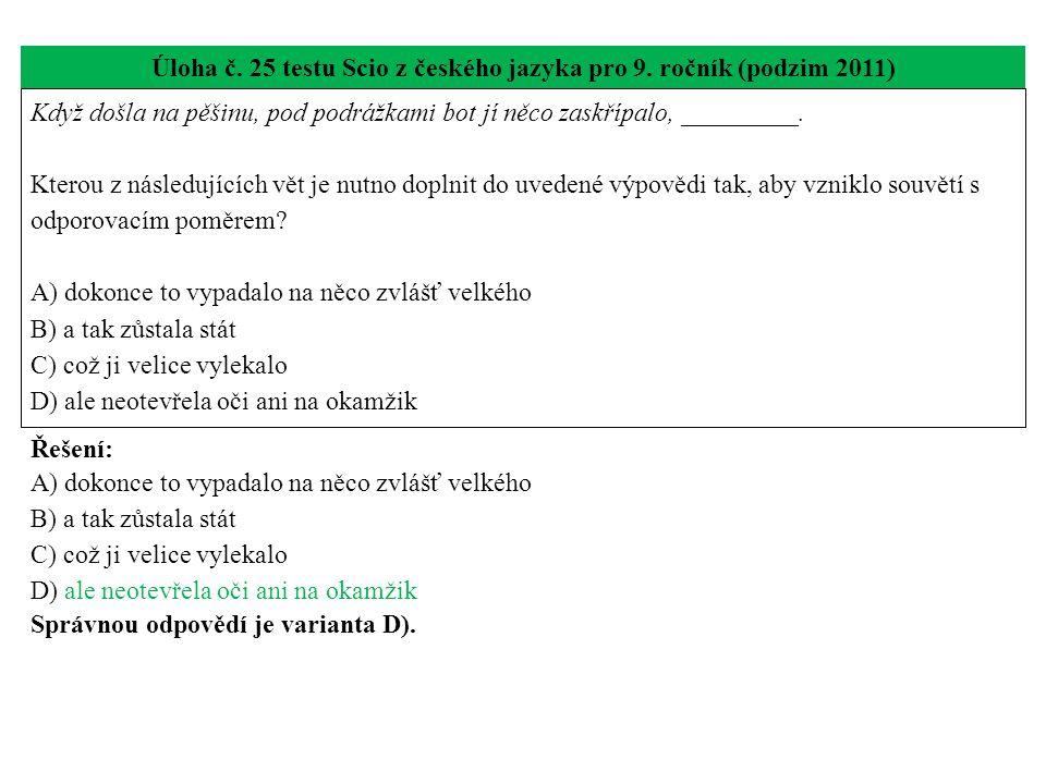 Úloha č.25 testu Scio z českého jazyka pro 9.