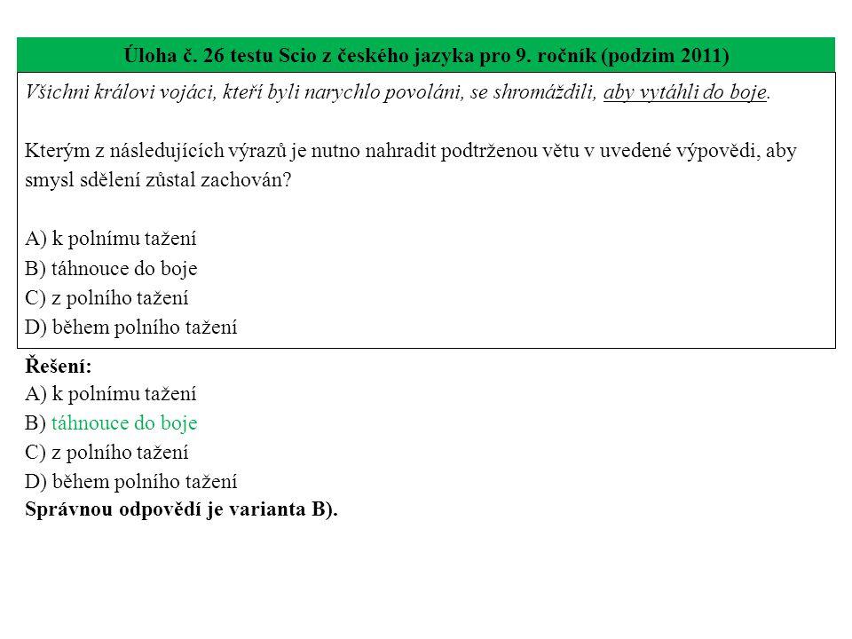 Úloha č.26 testu Scio z českého jazyka pro 9.