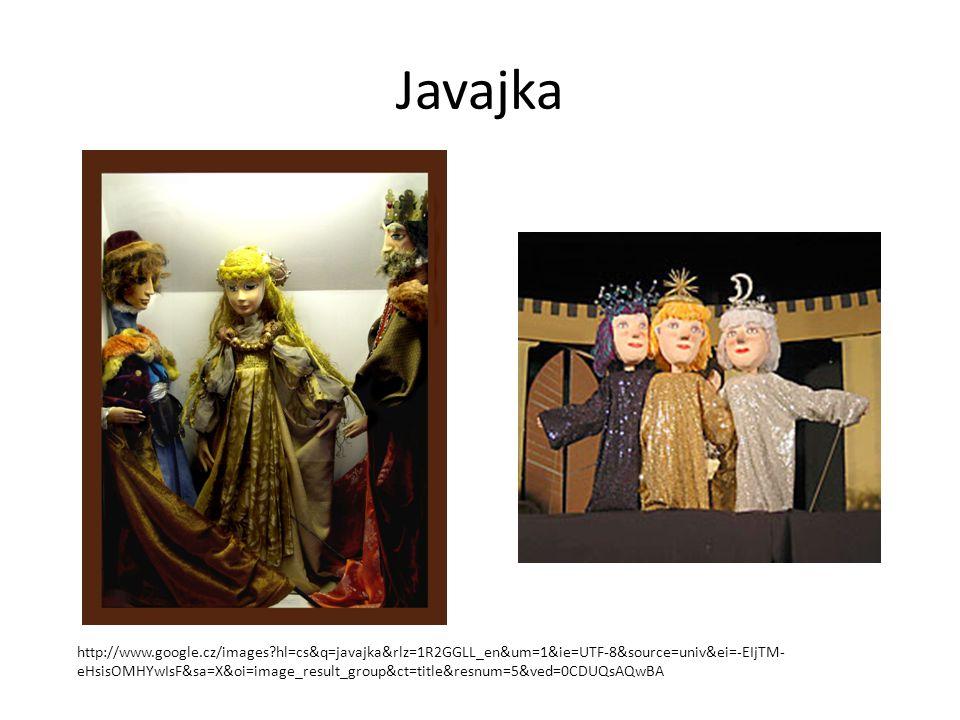 Javajka http://www.google.cz/images?hl=cs&q=javajka&rlz=1R2GGLL_en&um=1&ie=UTF-8&source=univ&ei=-EIjTM- eHsisOMHYwIsF&sa=X&oi=image_result_group&ct=ti