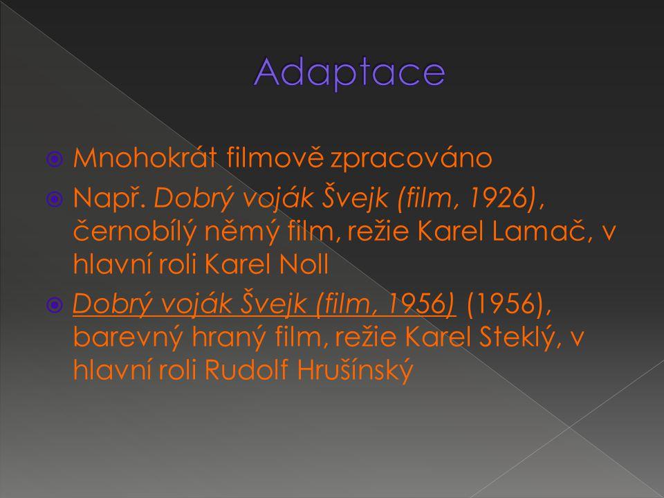  Mnohokrát filmově zpracováno  Např.