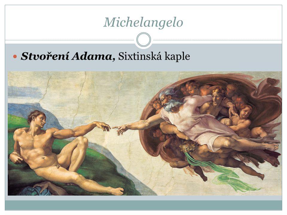 Michelangelo  Stvoření Adama, Sixtinská kaple
