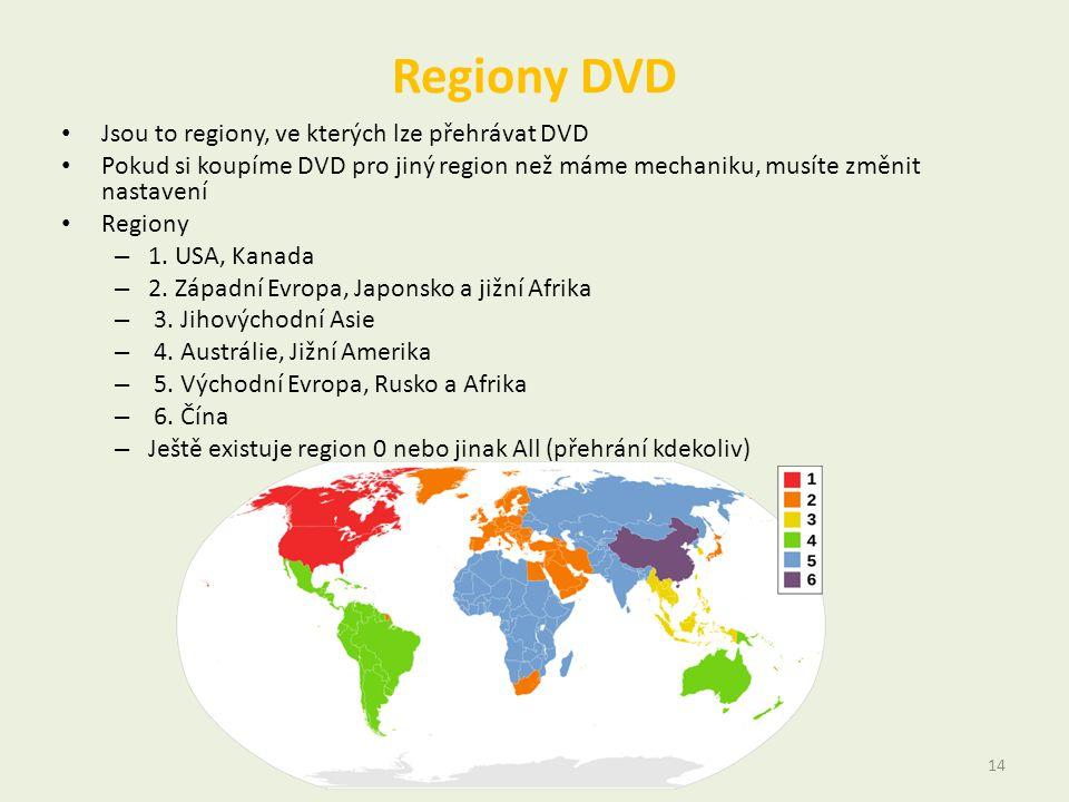 Regiony DVD • Jsou to regiony, ve kterých lze přehrávat DVD • Pokud si koupíme DVD pro jiný region než máme mechaniku, musíte změnit nastavení • Regio