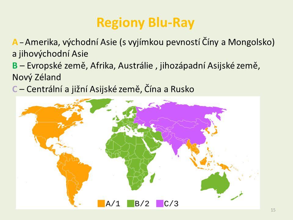 Regiony Blu-Ray 15 A – Amerika, východní Asie (s vyjímkou pevností Číny a Mongolsko) a jihovýchodní Asie B – Evropské země, Afrika, Austrálie, jihozápadní Asijské země, Nový Zéland C – Centrální a jižní Asijské země, Čína a Rusko