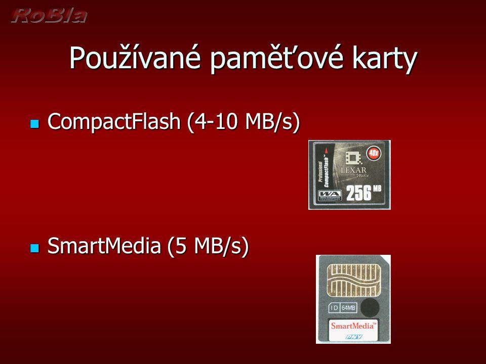 Používané paměťové karty  CompactFlash (4-10 MB/s)  SmartMedia (5 MB/s)