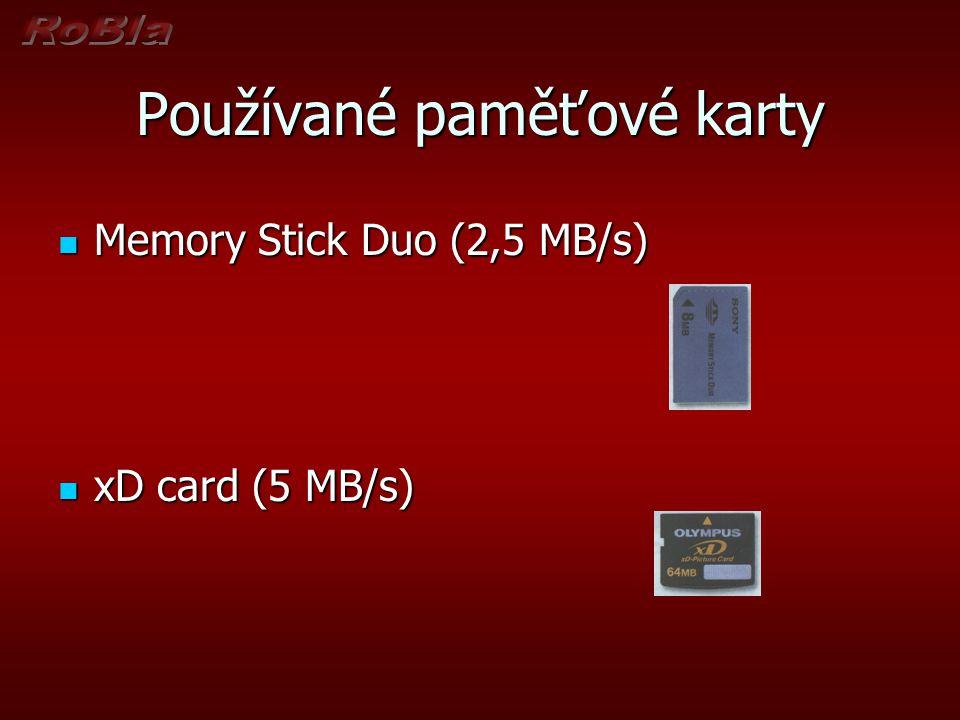 Používané paměťové karty  Memory Stick Duo (2,5 MB/s)  xD card (5 MB/s)