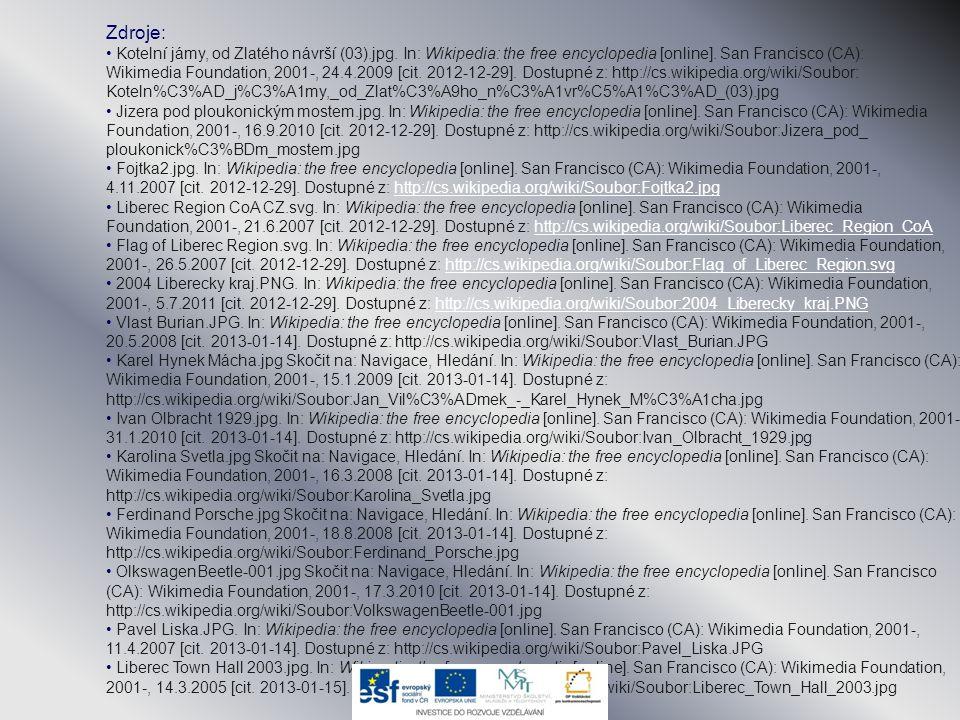 Zdroje: • Kotelní jámy, od Zlatého návrší (03).jpg. In: Wikipedia: the free encyclopedia [online]. San Francisco (CA): Wikimedia Foundation, 2001-, 24