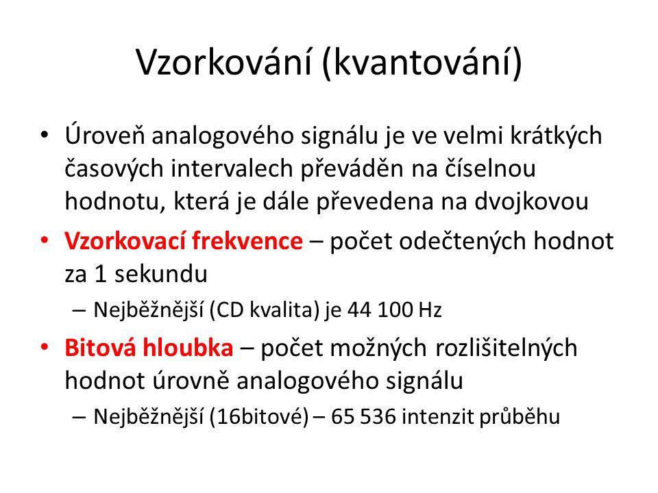 Vzorkování (kvantování) • Úroveň analogového signálu je ve velmi krátkých časových intervalech převáděn na číselnou hodnotu, která je dále převedena n