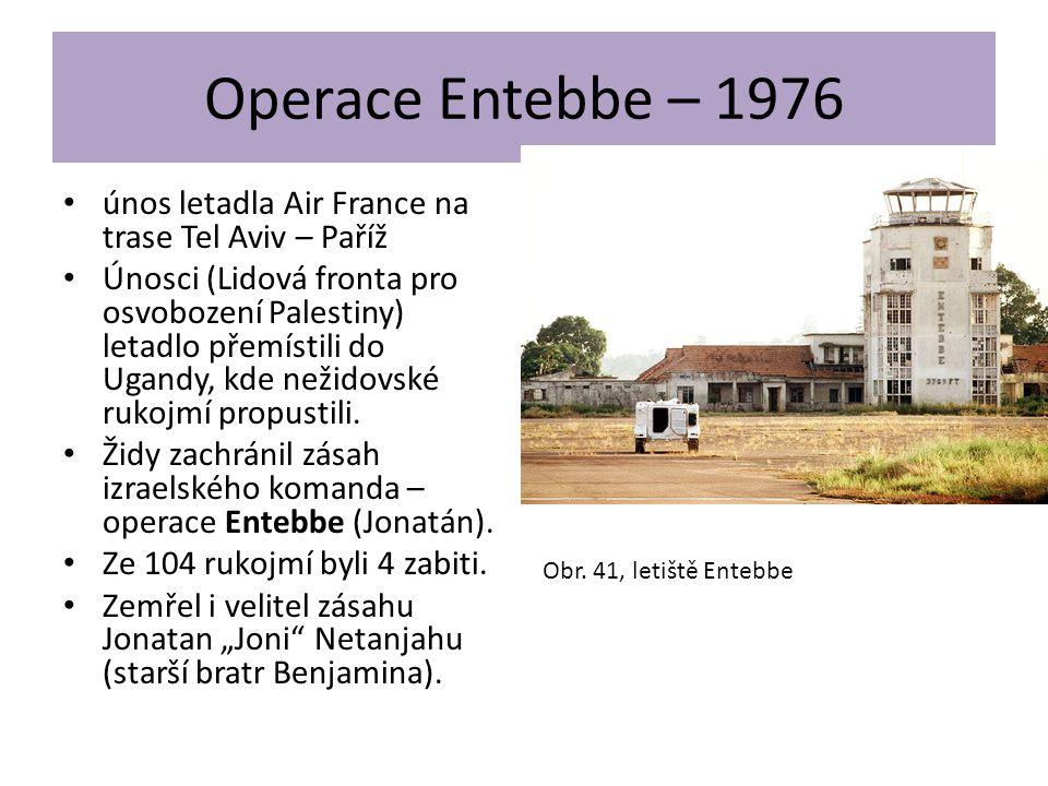 Operace Entebbe – 1976 • únos letadla Air France na trase Tel Aviv – Paříž • Únosci (Lidová fronta pro osvobození Palestiny) letadlo přemístili do Uga