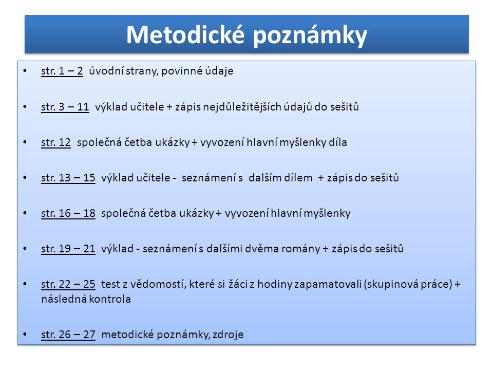 Metodické poznámky • str.1 – 2 úvodní strany, povinné údaje • str.