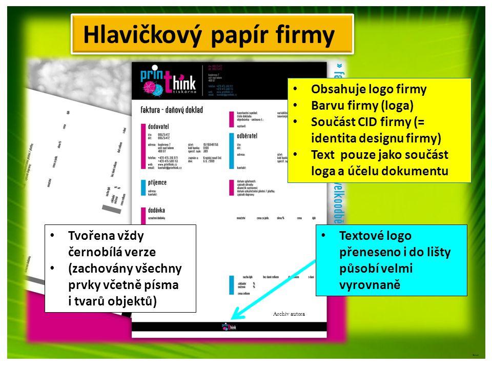 ©c.zuk Hlavičkový papír firmy • Obsahuje logo firmy • Barvu firmy (loga) • Součást CID firmy (= identita designu firmy) • Text pouze jako součást loga