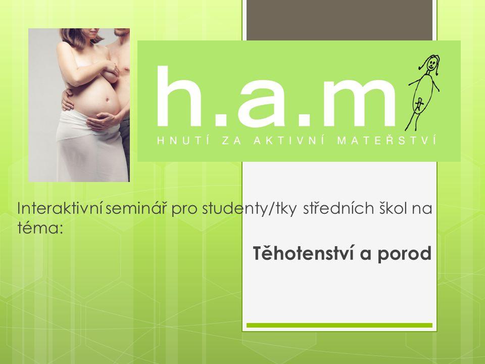 Interaktivní seminář pro studenty/tky středních škol na téma: Těhotenství a porod
